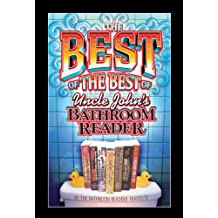 The Best of the Best of Uncle John's Bathroom Reader (Uncle John's Bathroom Readers)