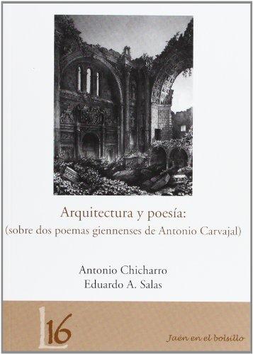 Arquitectura y poesía: (sobre dos poemas giennenses de Antonio Carvajal)