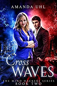 Cross Waves (Mind Hackers Series Book 2)