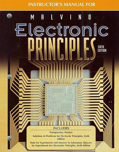 instructor s manual for malvino electronic principles albert paul rh amazon com electronic principles malvino 7th edition solution manual pdf electronic principles malvino 8th edition solution manual