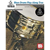 Blues Drums Play-Along Trax: Play-Along Tracks for Developing