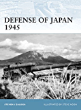 Defense of Japan 1945 (Fortress Book 99) (English Edition)