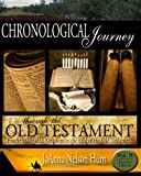 Chronological Journey Through the Old Testament, Teacher Edition, Volume 2, JoAnna Nelson Hunter, 1461118700