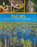 img - for Palms: Sentinels for Amazon Conservation book / textbook / text book