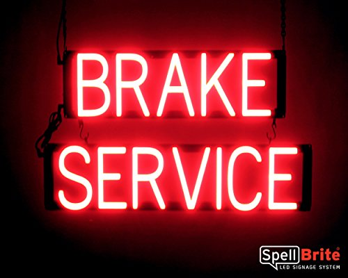 - SpellBrite Ultra-Bright BRAKE SERVICE Sign Neon-LED Sign (Neon look, LED performance)