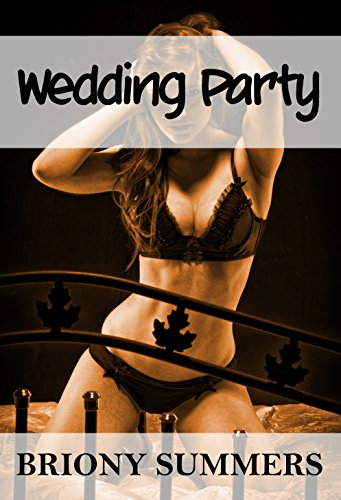 Wedding Party (MMMMF Group) (The Bachelorette Book 3)
