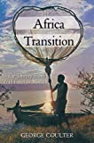 Africa in Transition, G. W. Coulter, 1846246326