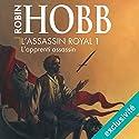 L'apprenti assassin (L'assassin royal 1) | Livre audio Auteur(s) : Robin Hobb Narrateur(s) : Sylvain Agaësse
