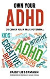 Own Your ADHD: Discover Your True Potential