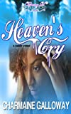 Heaven's Cry: A short story. Book 1