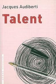 Talent par Jacques Audiberti