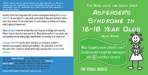 Asperger's Syndrome in 16-18 Year Olds: by the girl with the curly hair (The Visual Guides Book 10)