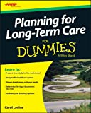 Planning For Long-Term Care For Dummies (For Dummies Series)