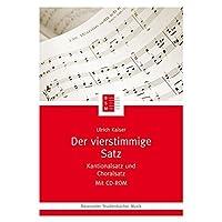 Der vierstimmige Satz. Kantionalsatz und Choralsatz. Ein Lernprogramm mit CD-ROM (Bärenreiter Studienbücher Musik)