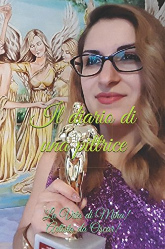 Il diario di una pittrice Copertina flessibile – 25 ago 2017 Mihaela Stoian Independently published 1549586203 Fiction / Biographical