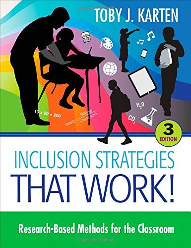By Toby J. Karten Inclusion Strategies That Work!: Research-Based Methods for the Classroom (Third Edition) [Paperback]