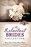 The Reluctant Brides Collection, Cathy Marie Hake and Rosey Dow, 1628369108