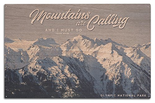 Lantern Press Olympic National Park, Washington - The Mountains are Calling and I Must Go - John Muir (10x15 Wood Wall Sign, Wall Decor Ready to Hang)