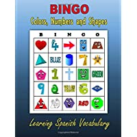 BINGO:  Colors, Numbers and Shapes (Learning Spanish Vocabulary)