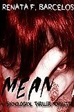 Mean: A Psychological Thriller Novelette