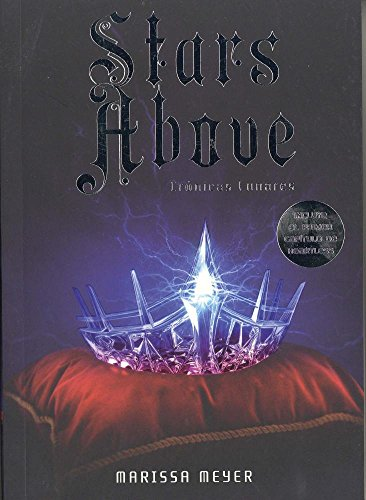 Crnicas Lunares: Stars Above (Spanish Edition)