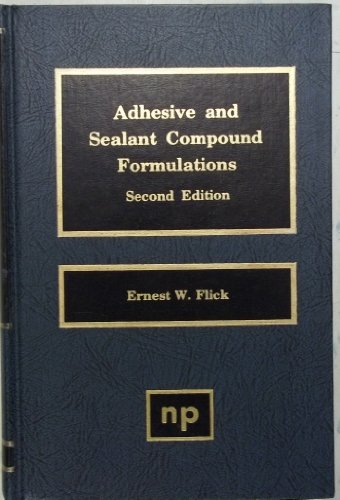 Adhesive and Sealant Compound Formulations