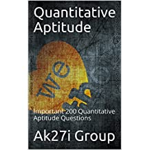 Quantitative Aptitude: Important 200 Quantitative Aptitude Questions
