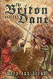The Briton and the Dane, Mary Ann Bernal, 0983346917