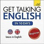 Get Talking English in Ten Days: Learn in English | Rebecca Klevberg Moeller