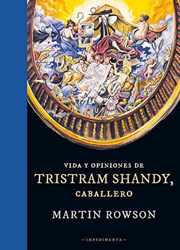 Descargar Libro Vida Y Opiniones De Tristram Shandy, Caballero Martin Rowson