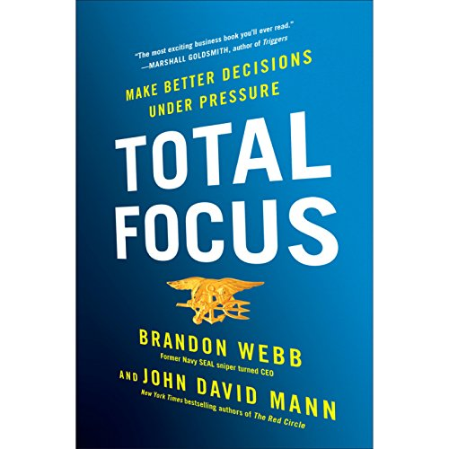 Total Focus: Making Better Decisions Under Pressure Audiobook [Free Download by Trial] thumbnail