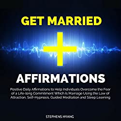 Get Married Affirmations