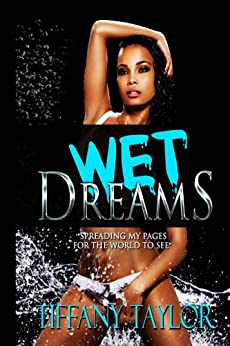 Wet Dreams by [Taylor, Tiffany]