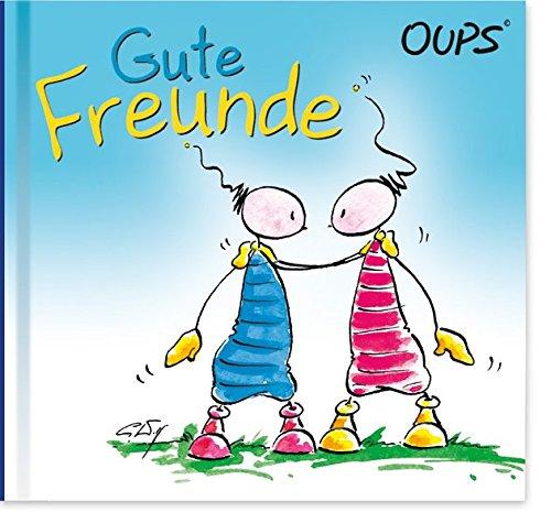 Gute Freunde: Oups Minibuch