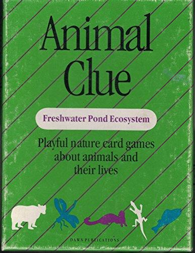 Freshwater Systems (Animal Clue Freshwater Pond Ecosystem)