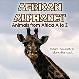 African Alphabet: Animals from Africa A to Z by Marva Hancock (2015-12-30)