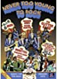 Never too Young to Rock - Starring Mud, The Glitter Band and The Rubettes (Official Release)