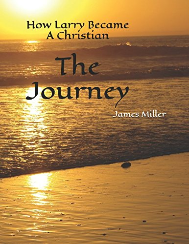The Journey: How Larry Became A Christian pdf