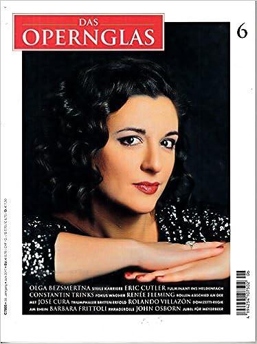 Opernglas 6 2017 Olga Bezsmertna Zeitschrift Magazin