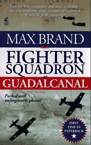 Fighter Squadron at Guadalcanal Paperback  October 1, 1997