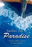 Another Day in Paradise, Laurie Hanan, 1479330582
