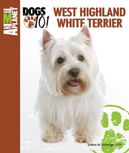 (West Highland White Terrier (Animal Planet Dogs 101))