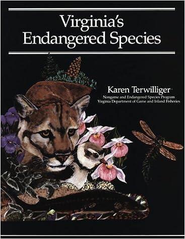 Virginia's Endangered Species by Karen Terwilliger (2001-01-02)