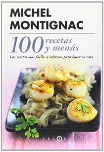 100 recetas y un menú par Montignac
