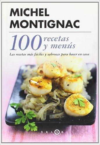 100 recetas y un menú (SALSA): Amazon.es: Michel Montignac, Julieta Carmona: Libros