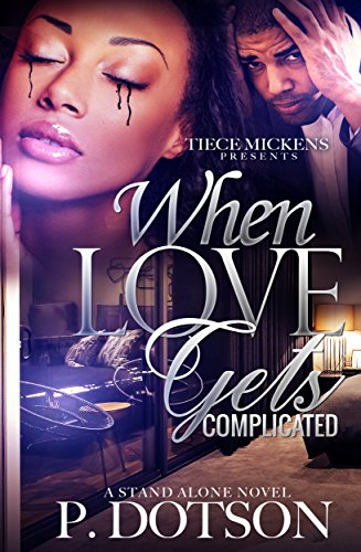 When Love Gets Complicated (A STAND ALONE NOVEL)