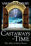 Castaways in Time (The After Cilmeri Series Book 6)