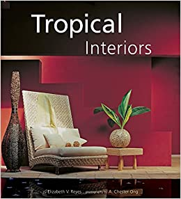 Tropical Interiors: The New Filipino Style