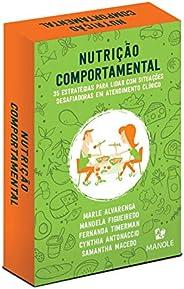 Nutrição Comportamental: 35 estratégias para lidar com situações desafiadoras em atendimento clínico