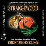 Strangewood | Christopher Golden